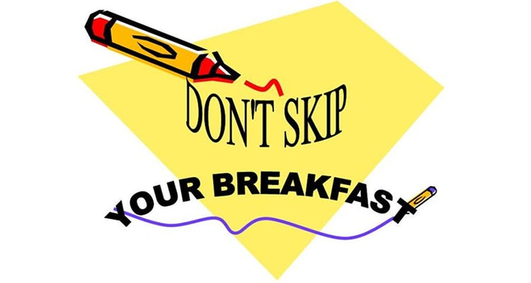 don`t skip breakfast