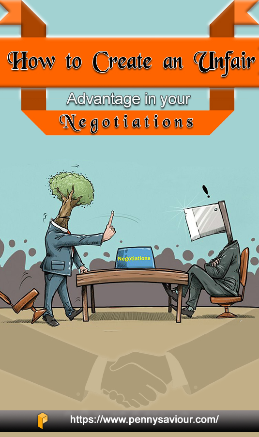 how-to-create-an-unfair-advantage-in-your-negotiations