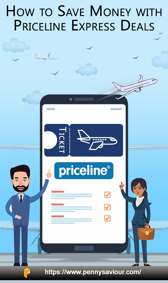 How To Use Priceline Express Deals to Save Money on Flights Pinterest