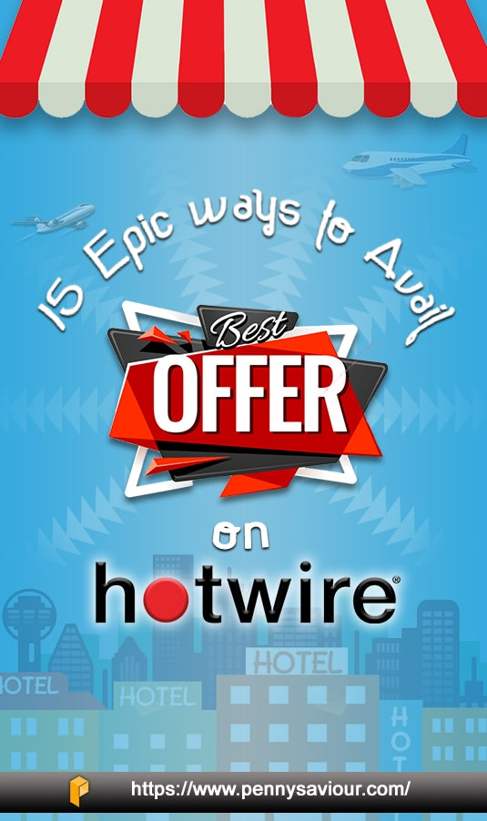 ways to avail offers on hotwire