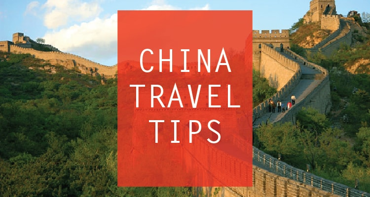 Tips You Need To Know Before Visiting China