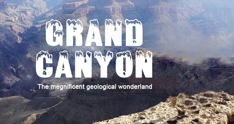 A Memorable Trip to Grand Canyon Wonderland