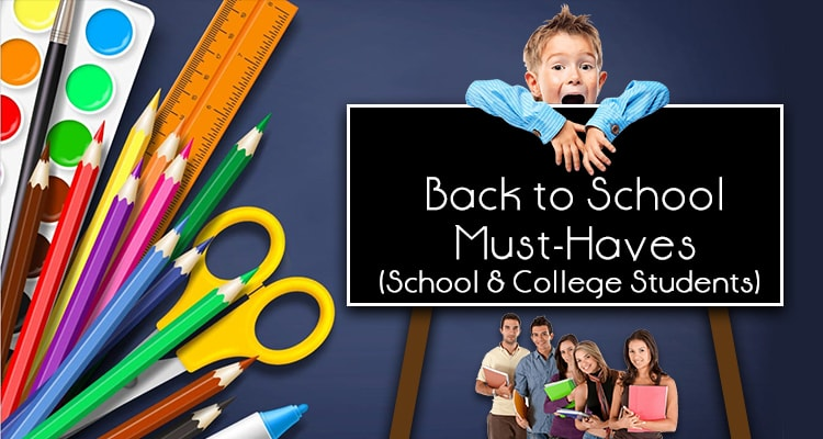 back to school must-haves for school and college students