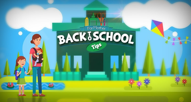 Back to School Tips for Mothers