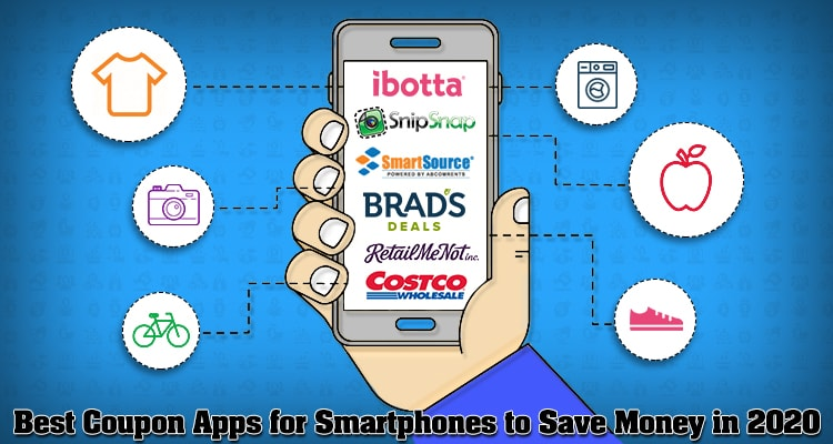 Best Coupon Apps for Smartphones to Save Money in 2020