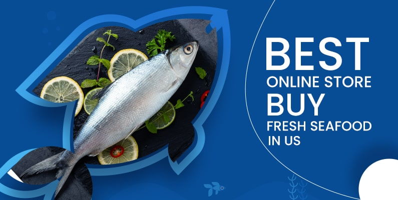 Best Online Store To Buy Fresh Seafood In The US