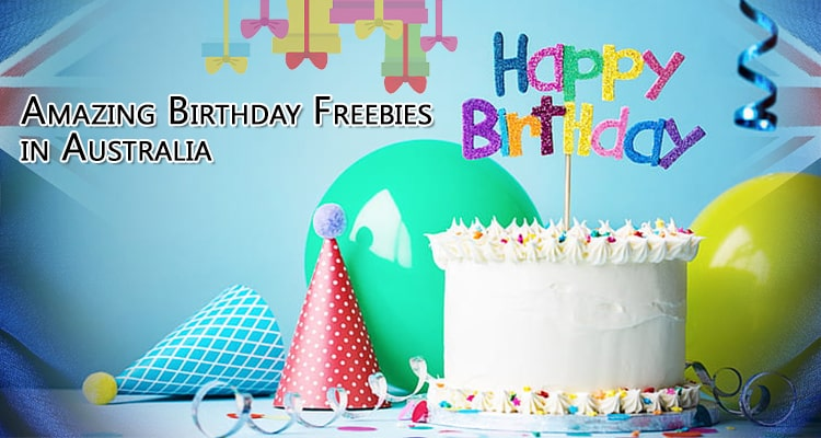 amazing birthday freebies in australia
