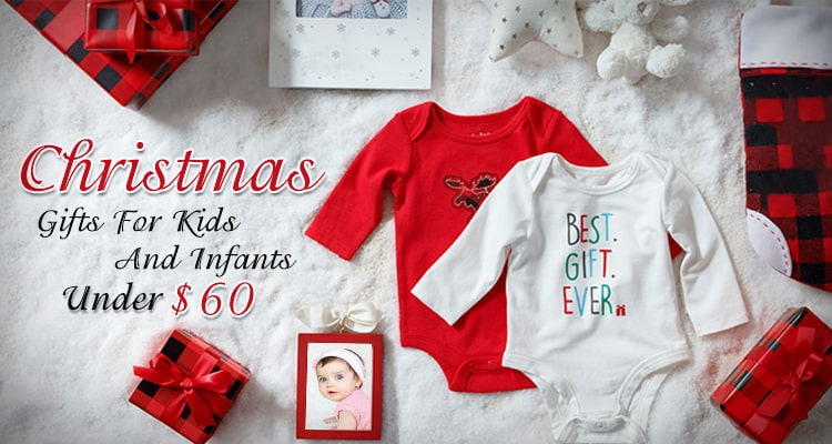 Christmas Gifts For Kids And Infants Under $60