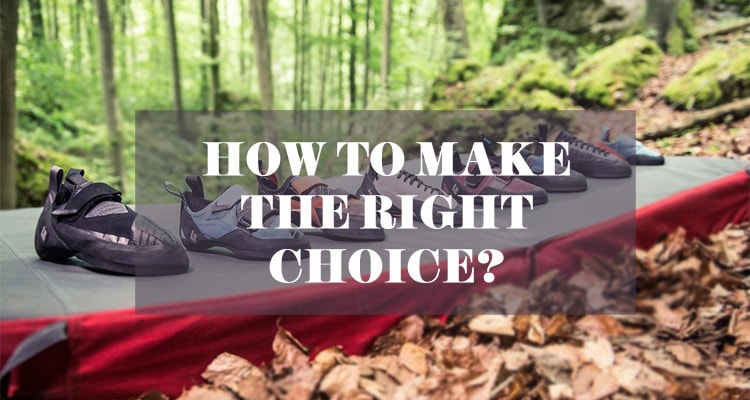 Climbing Shoes: How To Make The Right Choice?