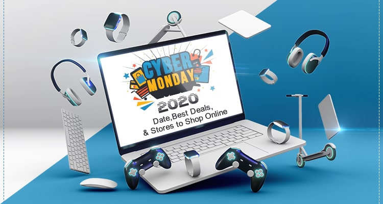 Cyber Monday 2020 date and deals
