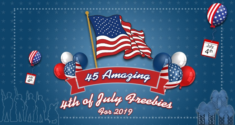 45 Amazing 4th of July Freebies for 2019