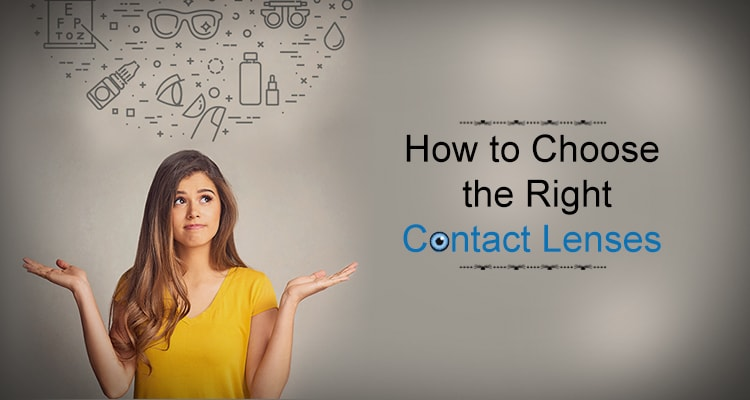 Guide to Choosing the Right Contact Lenses