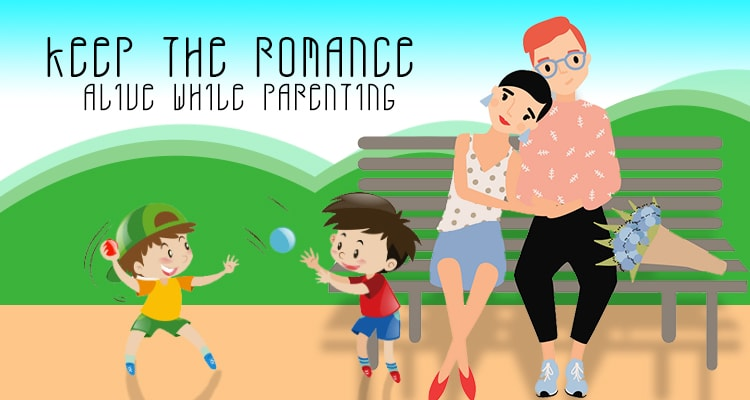 How to Keep Your Romantic Life Healthy While Parenting?