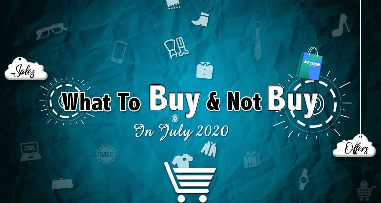 Shopping Guide For July