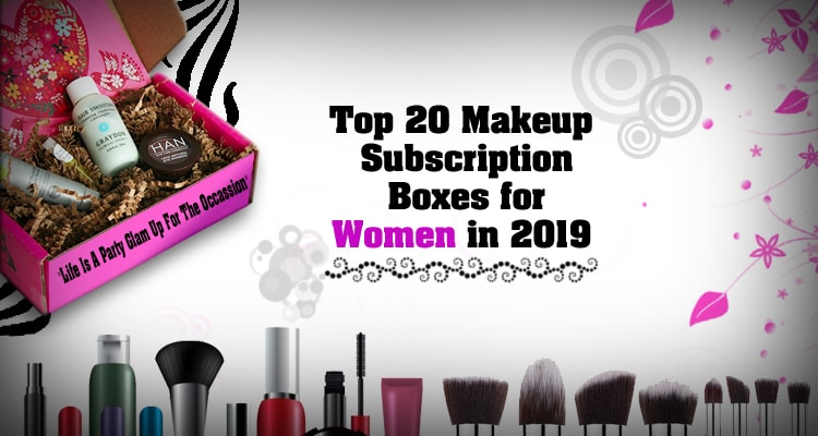 Top 20 Makeup Subscription Boxes for Women in 2019