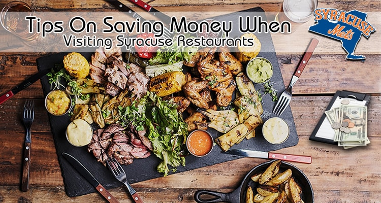 money saving tips at syracuse restaurants