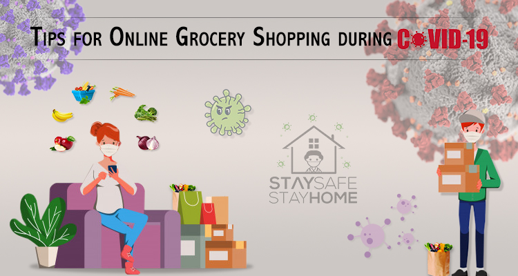 9 Tips & Tricks for Grocery Shopping Online during Covid-19 Pandemic