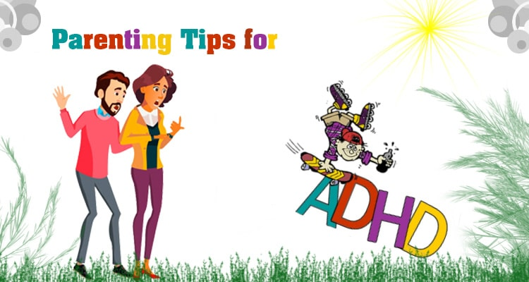 Parenting Tips for Raising a Child with ADHD