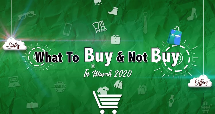 Shopping Guide For March 2020