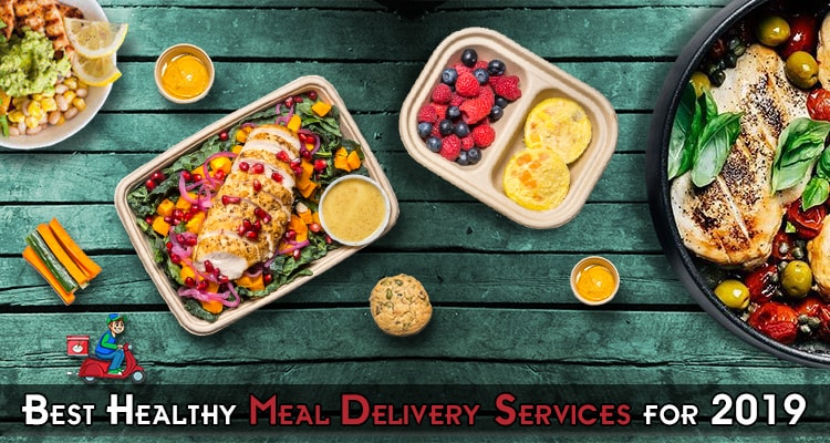 12 Best Healthy Meal Delivery Services for 2019