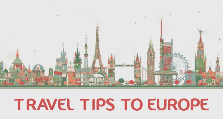 12 Best Travel Tips To Europe