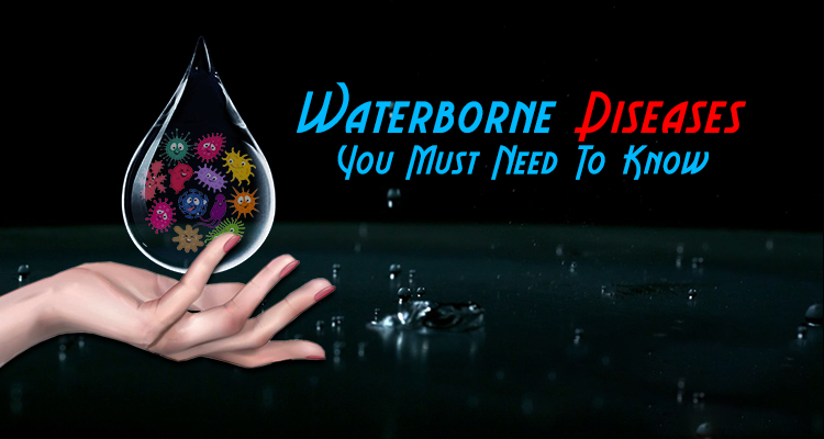 different types of waterborne diseases
