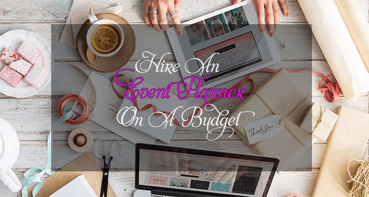 How To Choose An Event Planner In Low Budget