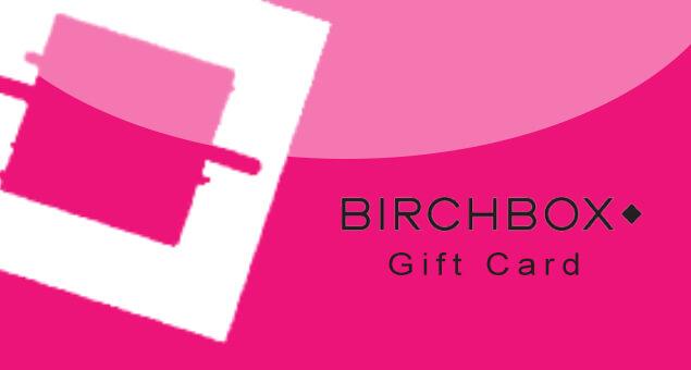 Birchbox Gift Card