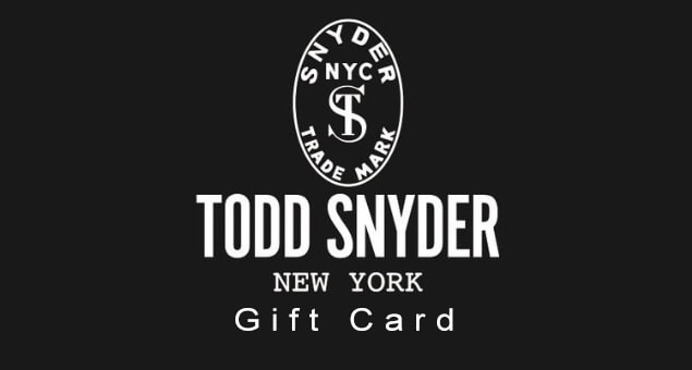 Todd Snyder Gift Card
