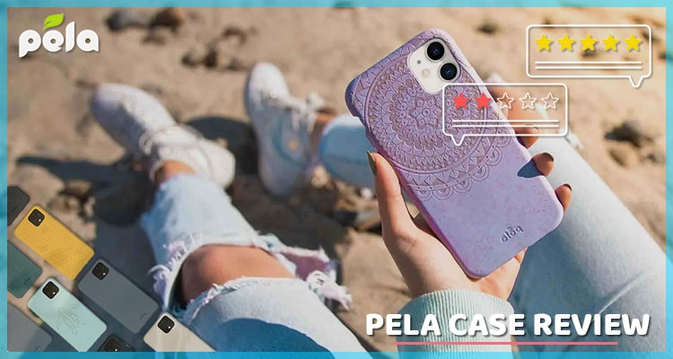 Review Of Pela Case