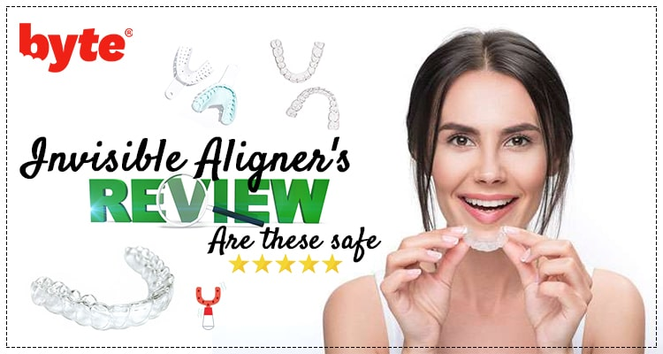 Byte Invisible Aligners Reviews